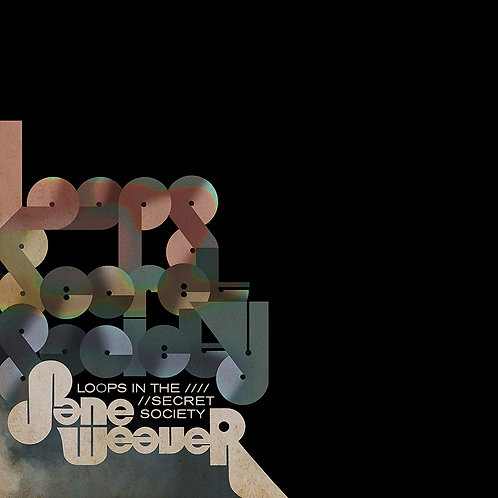 Jane Weaver - Loops In The Secret Society LP Released 21/06/19