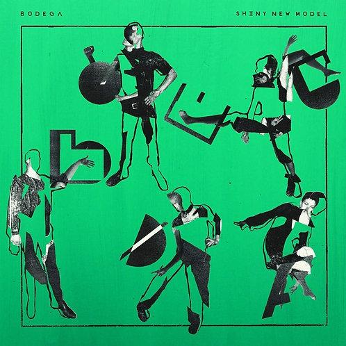 Bodega - Shiny New Model LP Released 11/10/19