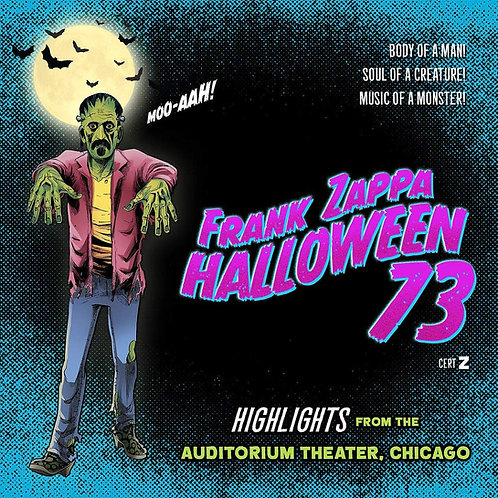Frank Zappa - Halloween 73 CD Released 25/10/19