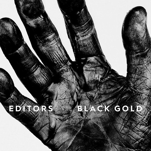 Editors - Black Gold: The Best Of LP Released 25/10/19