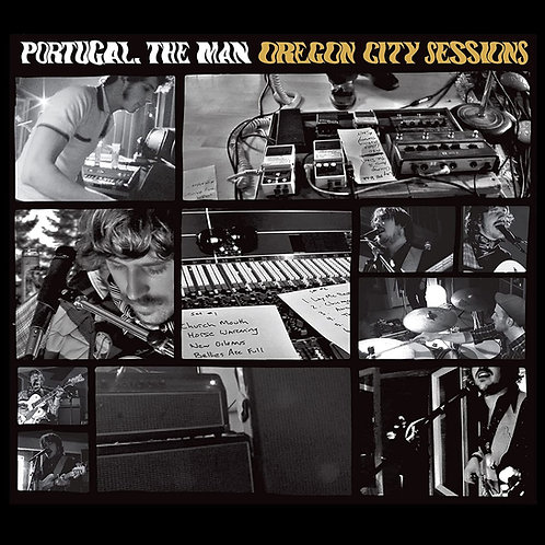 Portugal. The Man - Oregon City Sessions - Double LP Released 11/06/21
