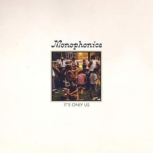 Monophonics - It's Only Us CD Released 13/03/20