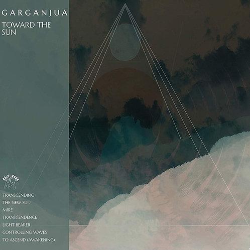 Garganjua - Toward The Sun LP Released 17/01/20
