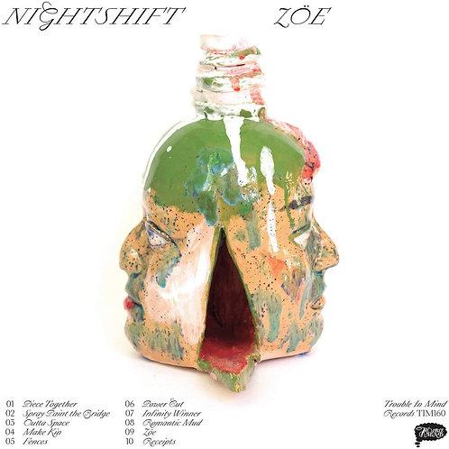 Nightshift - Zöe LP Released 26/02/21