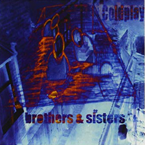 """Coldplay - Brothers & Sisters 7"""" Single - Brothers Version Released 23/08/19"""