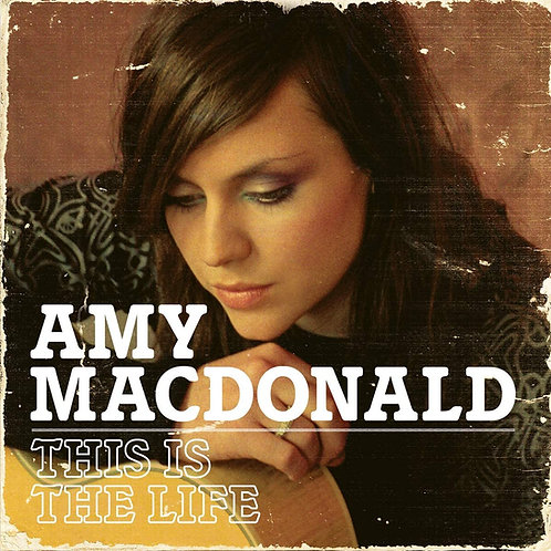 Amy Macdonald - This Is The Life LP Released 04/12/20