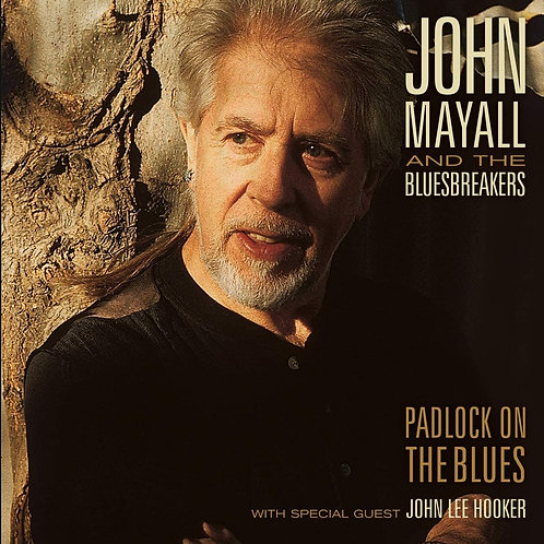 John Mayall And The Bluesbreakers - Padlock On The Blues LP Released 14/08/20