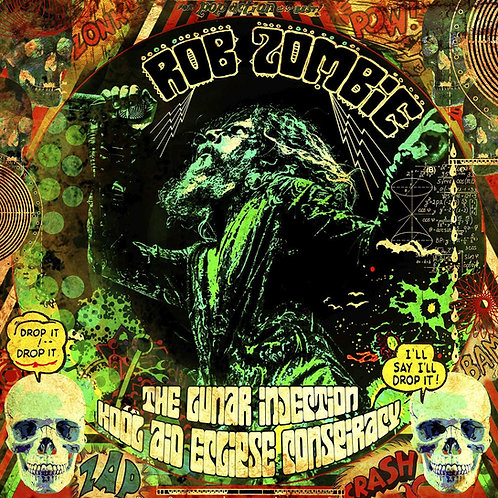 Rob Zombie - The Lunar Injection Kool Aid Eclipse Conspirancy LP Released 12/03