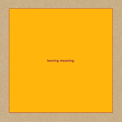 Swans - Leaving Meaning LP Released 25/10/19