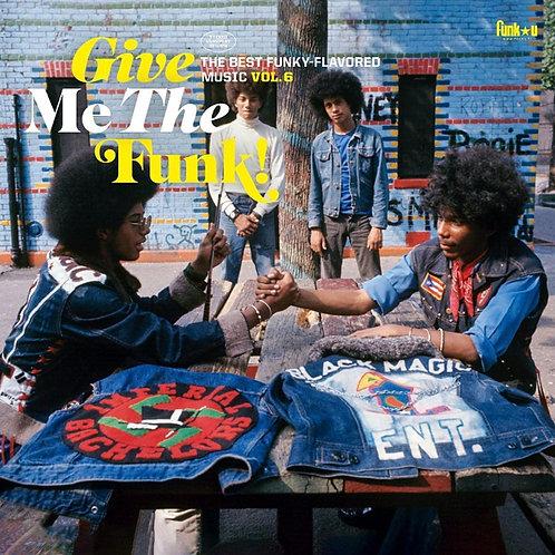 Various - Give Me The Funk! Vol. 6 - Vinyl LP Released 08/10/21