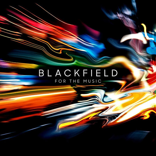 Blackfield - For The Music LP Released 04/12/20