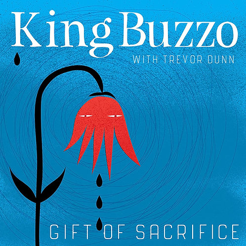 King Buzzo - Gift Of Sacrifice LP Released 14/08/20