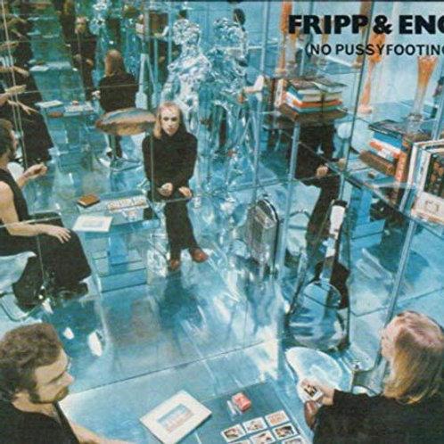 Fripp & Eno - No Pussyfooting LP