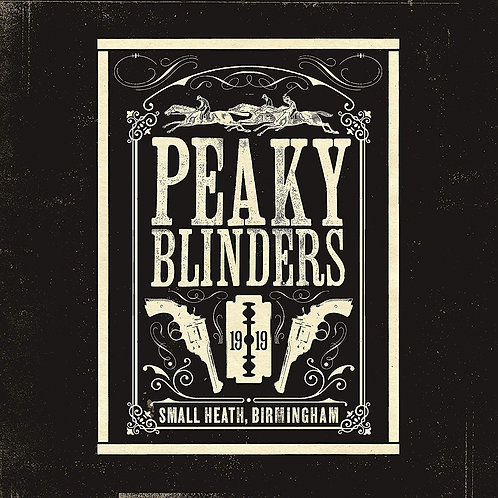 Various Artists - Peaky Blinders Original Soundtrack LP Released 15/11/19