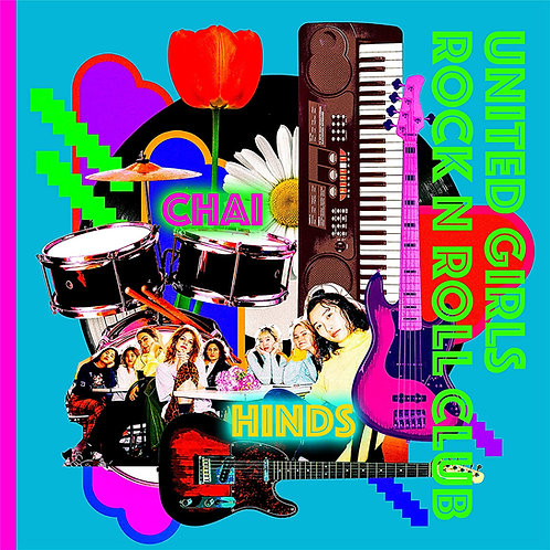 """Chai And Hinds - United Girls Rock 'N' Roll Club 7"""" Released 23/10/20"""