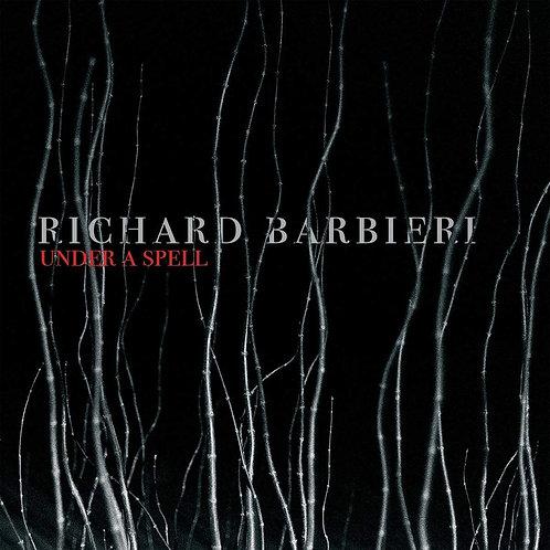 Richard Barbieri - Under A Spell LP Released 26/02/21