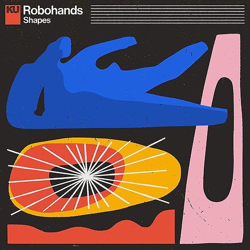 Robohands - Shapes LP Released 15/01/21