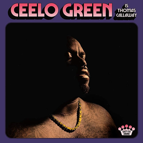CeeLo Green - CeeLo Green Is Thomas Calloway LP Released 07/08/20