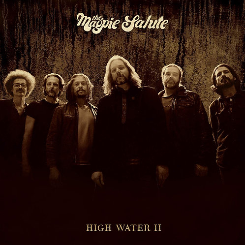 The Magpie Salute - High Water II CD Released 18/10/19