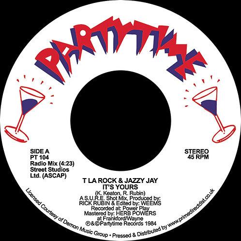 """T LA Rock & Jazzy Jay - It's Yours 7"""""""