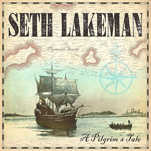 Seth Lakeman - A Pilgrim's Tale CD Released 07/02/20