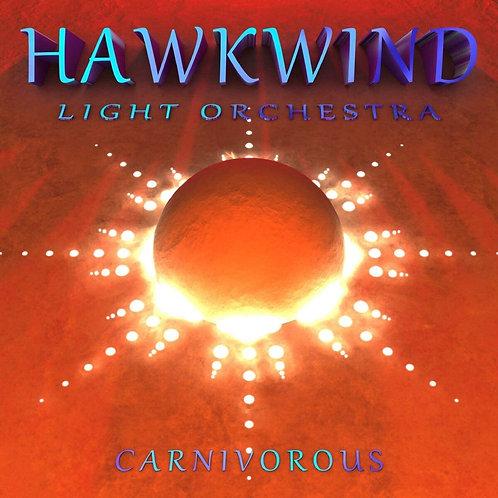 Hawkwind - Carnivorous CD Released 16/10/20