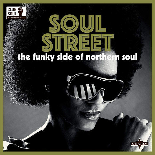Various - Soul Street: The Funky Side Of Northern Soul LP Released 10/01/20