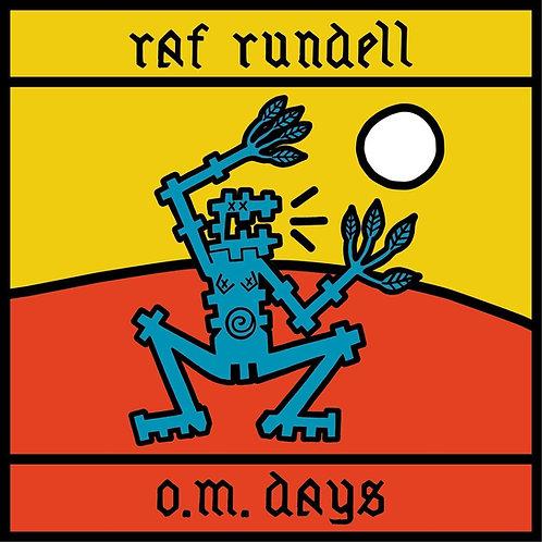 Raf Rundell - O.M. Days - Coloured Vinyl LP Released 09/04/21