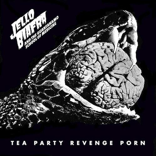 Jello Biafra & The Guantanamo School Of Medicine - Tea Party Revenge Porn CD