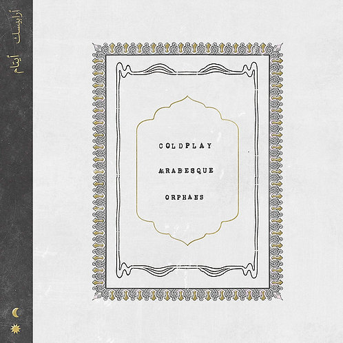 "Coldplay - Arabesque / Orphans 7"" Single Released 25/10/19"