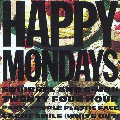 Happy Mondays - Squirrel And G-Man... LP Released 31/01/20