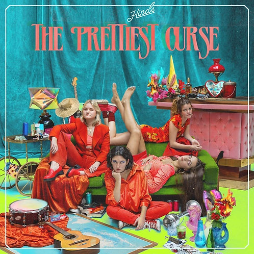 Hinds - The Prettiest Curse LP Released 05/06/20