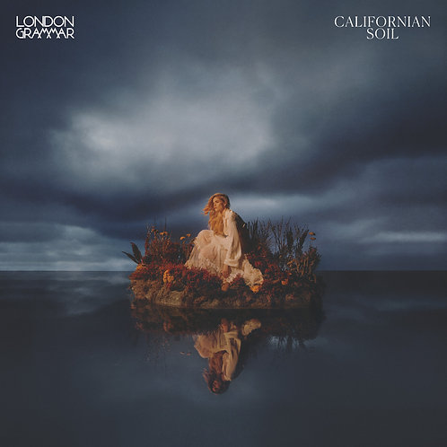 London Grammar - Californian Soil Super Deluxe Released 16/04/21