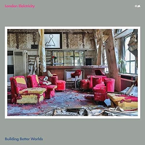 London Elektricity - Building Better Worlds LP Released 06/03/20
