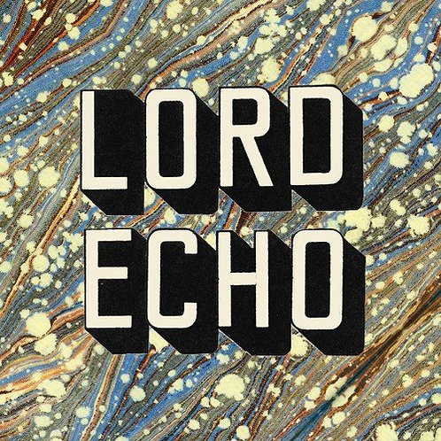 Lord Echo - Curiosities LP Released 13/09/19