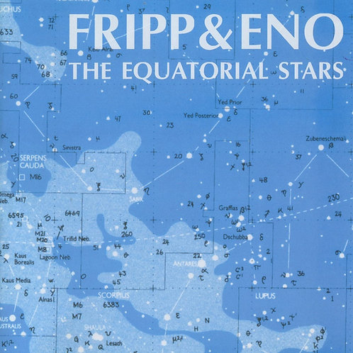 Fripp & Eno - The Equatorial Stars LP