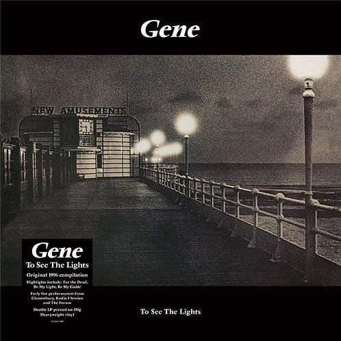 Gene - To See The Lights LP Released 05/02/21
