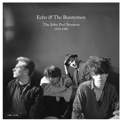 Echo And The Bunnymen - The John Peel Sessions 1979-1983 LP Released 06/09/19