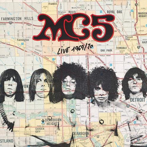 MC5 - Live 1969 / 70 LP Released 27/11/20