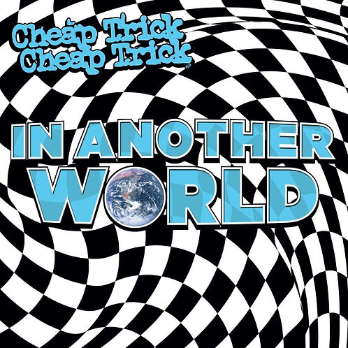Cheap Trick - In Another World Vinyl LP Released 04/06/21