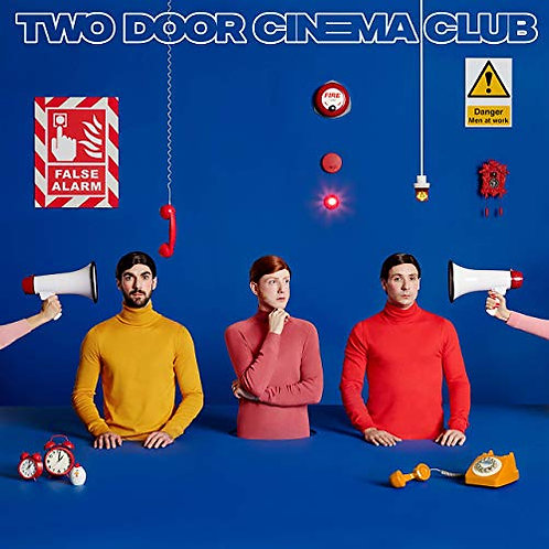 Two Door Cinema Club - False Alarm CD Released 21/06/19