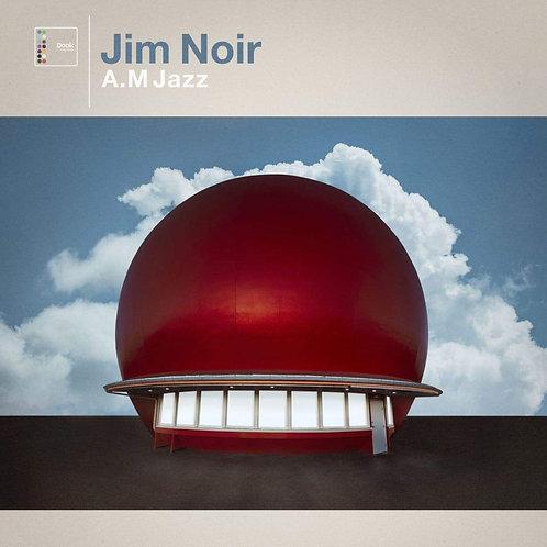 Jim Noir - AM Jazz LP Released 28/02/20