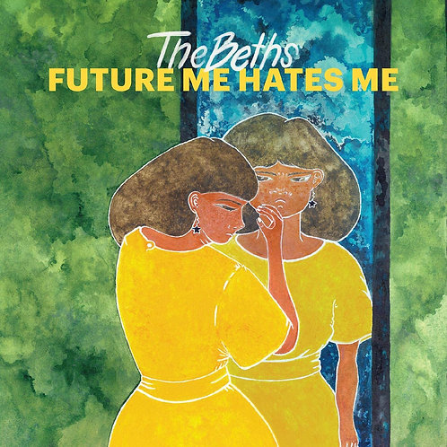The Beths - Future Me Hates Me LP Released 19/02/21