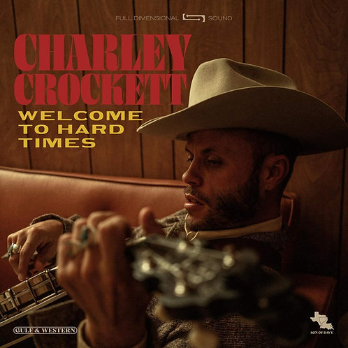 Charley Crockett - Welcome To Hard Times CD