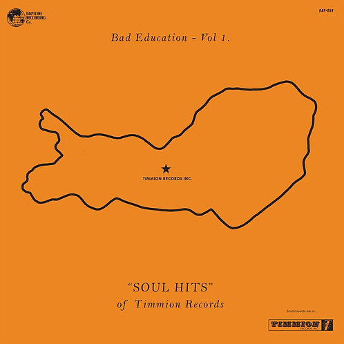 Bad Education Vol.1 - Soul Hits Of Timmion Records CD Released 19/07/19