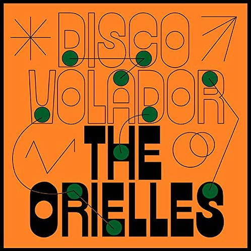The Orielles - Disco Volador CD Released 28/02/20