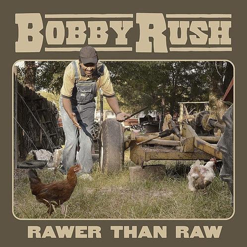 Bobby Rush - Rawer Than Raw LP Released 28/08/20