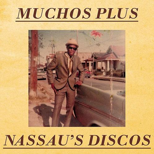 "Muchos Plus - Nassau's Discos 12"" Released 05/02/21"