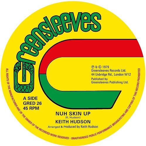 "Keith Hudson - Nuh Skin Up / Felt We Felt The Strain 12"" Released 14/08/20"