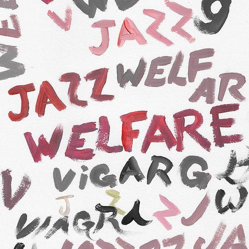 Viagra Boys - Welfare Jazz LP Released 08/01/21